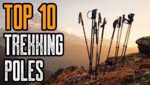 TOP 10 BEST TREKKING POLES 2021