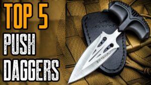 TOP 5: Best Push Dagger Knife for Self Defense