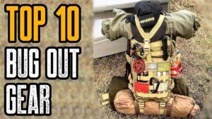 Top 10 Best Bug Out Bag Essentials & Survival Gear