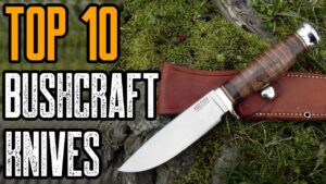 Top 10: Best Bushcraft Knife For Survival & Outdoor