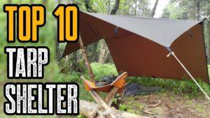 Top 10 Best Camping & Bushcraft Tarps for Tarp Shelter