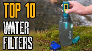 Top 10 Best Water Filters for Camping, Hiking, Backpacking & Survival