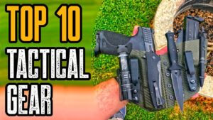 Top 10 Cool Tactical Gear For Military & Civilians