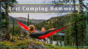 Top 5 Best Hammocks for Camping & Backpacking!