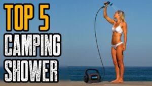 Top 5 Best Portable Camping Showers You Must Have