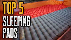 Top 5 Best Sleeping Pads For Camping & Backpacking 2020