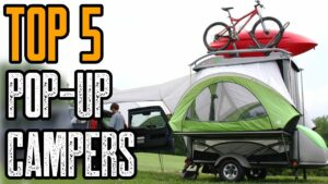 Top 5 NEW POP-UP CAMPER TRAILERS on the Market